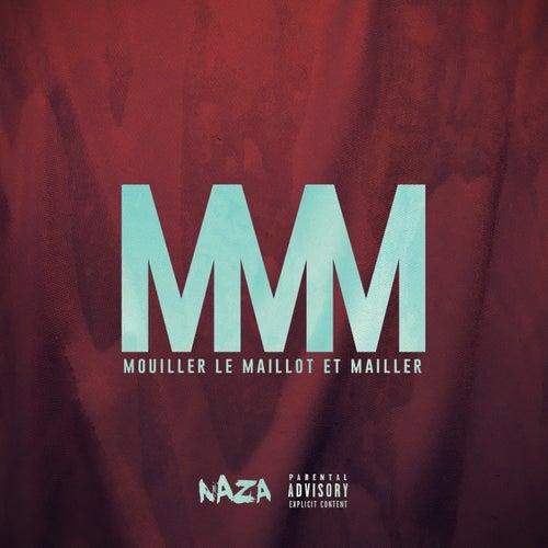 MMM (Mouiller le maillot et mailler) de Naza