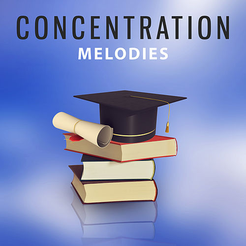 Concentration Melodies – New Age Music, Nature Sounds for Learning, Deep Focus, Train Your Mind by Nature Sound Series