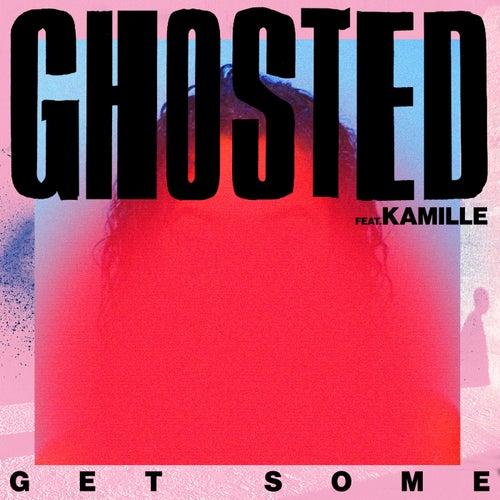 Get Some von Ghosted