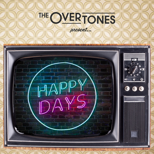 Happy Days - EP by The Overtones