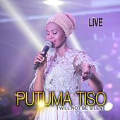 I Will Not Be Silent (Live) by Putuma Tiso