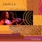 Tonadas Toadas by Jakelin Liz Constanza Liz & Ensamble Guanalí
