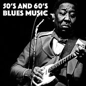50's And 60's Blues Music by Various Artists