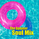 The Summer Soul Mix by Various Artists