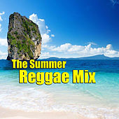 The Summer Reggae Mix by Various Artists