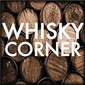 Whisky Corner by Various Artists