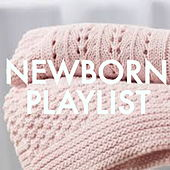 Newborn Playlist de Various Artists