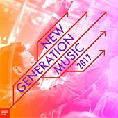 New Music Generation 2017 by Various Artists