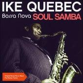 Bossa Nova Soul Samba (Original Album with Bonus Tracks) by Ike Quebec