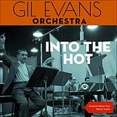 Into The Hot (Original Album with Bonus Tracks) von Gil Evans
