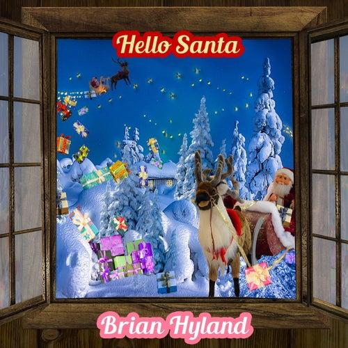Hello Santa by Brian Hyland