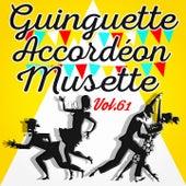 Guinguette Accordéon Musette, Vol. 61 by Various Artists