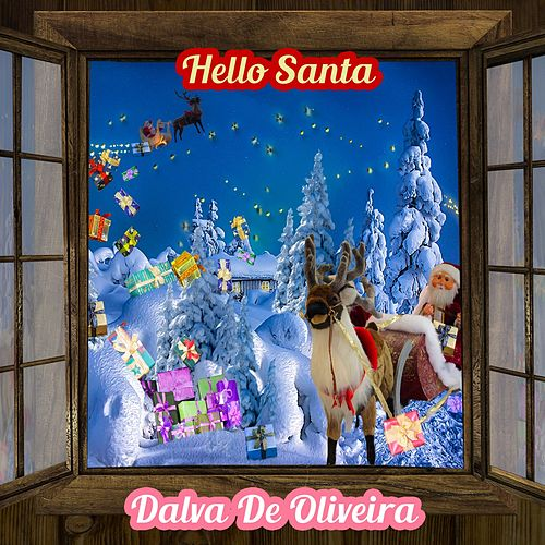Hello Santa by Dalva de Oliveira