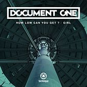 How Low Can You Get? / Girl by Document One