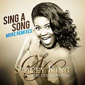 Sing a Song (More Remixes) by Stacey King