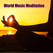 World Music Meditation von Various Artists