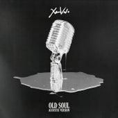 Old Soul (Acoustic) de Xam Volo