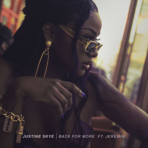 Back for More by Justine Skye