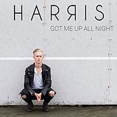 Got Me Up All Night von Harris