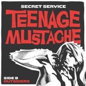 Teenage Mustache by Secret Service