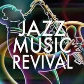 Jazz Music Revival von Various Artists