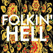 Folkin' Hell! de Various Artists