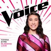 Bleeding Love (The Voice Performance) by Hanna Eyre