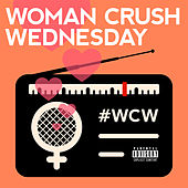Woman Crush Wednesday de Various Artists