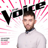 Elastic Heart (The Voice Performance) by Hunter Plake