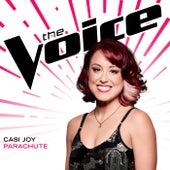 Parachute (The Voice Performance) by Casi Joy