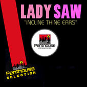 Incline Thine Ears de Lady Saw