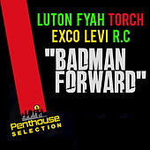 Badman Forward by Lutan Fyah