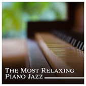 The Most Relaxing Piano Jazz – Instrumental Lounge Session, Beautiful Music for Easy Listening, Smooth Jazz Ambient by Piano Jazz Background Music Masters