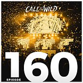 Monstercat: Call of the Wild EP. 160 by Monstercat