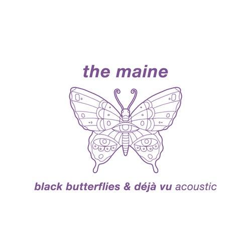 Black Butterflies & Déjà Vu (Acoustic) by The Maine