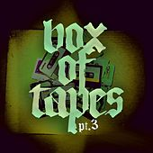 Box of Tapes, Pt. 3 by Various Artists
