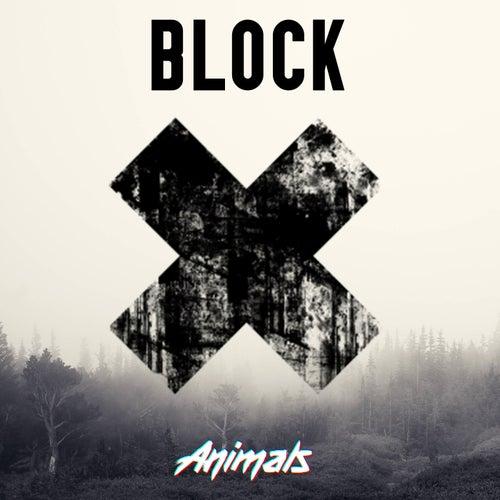 Block by Animals DJs