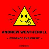 Evidence The Enemy de Andrew Weatherall