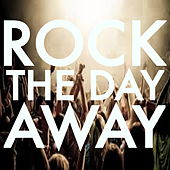 Rock The Day Away de Various Artists