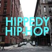 Hippedy Hip-Hop de Various Artists