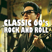 Classic 60's Rock And Roll de Various Artists
