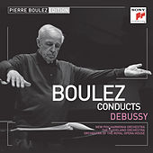 Pierre Boulez Edition: Debussy by Various Artists