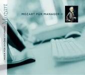 Mozart für Manager Vol. 2 von Various Artists