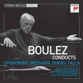 Pierre Boulez Edition: Stravinsky & Messiaen & Dukas & Falla von Pierre Boulez