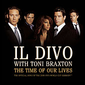 The Time Of Our Lives von Il Divo