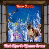 Hello Santa by Herb Alpert