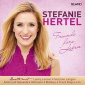 Freunde fürs Leben von Stefanie Hertel