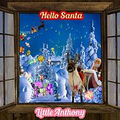Hello Santa by Little Anthony and the Imperials