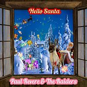 Hello Santa by Paul Revere & the Raiders