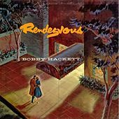 Rendezvous by Bobby Hackett